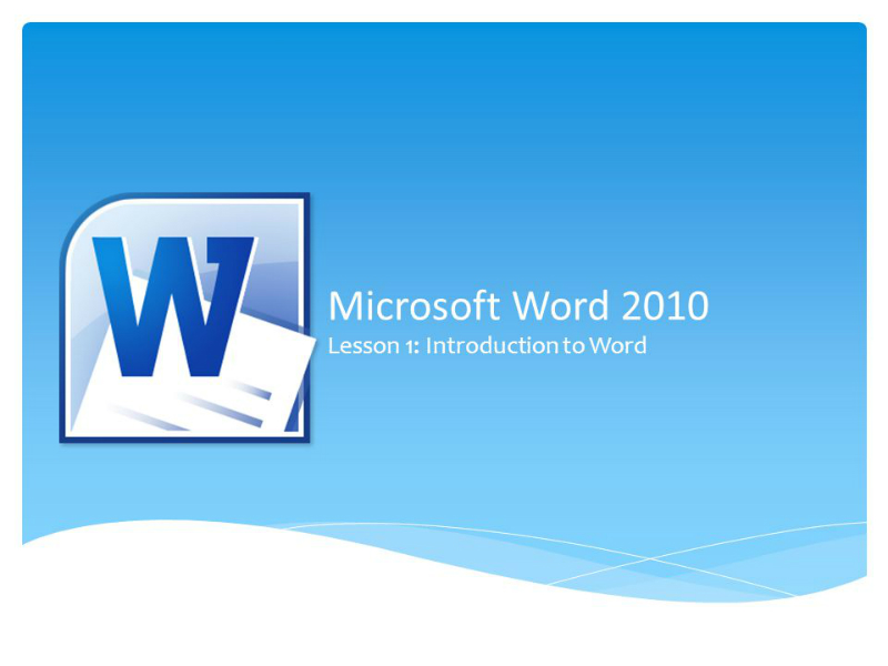 MS Word 2010: Introduction