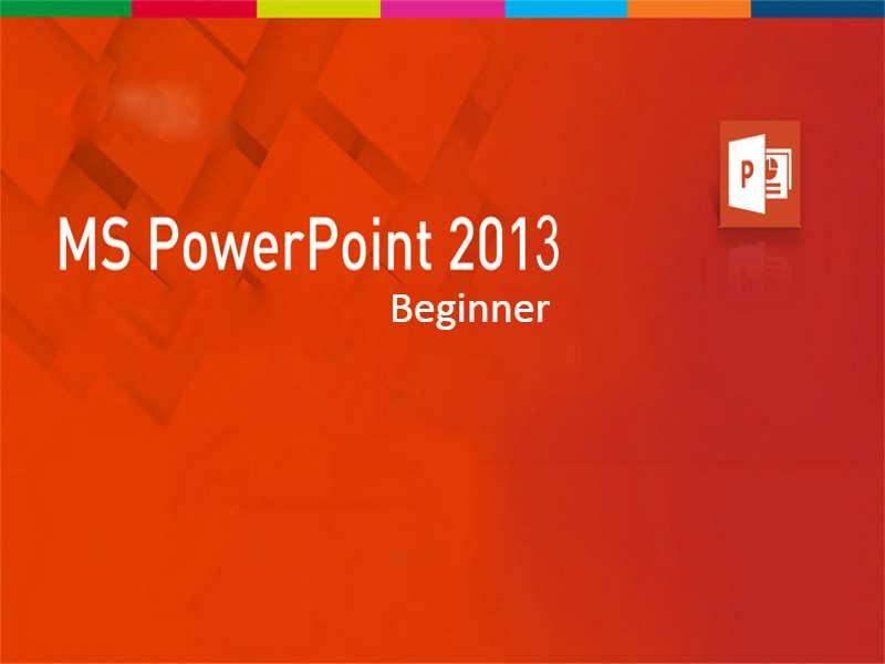 Powerpoint 2013: Beginner