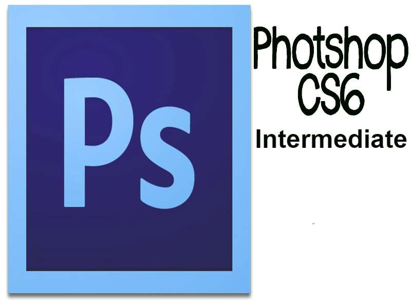 Photoshop CS6 Intermediate
