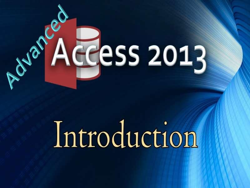 Access 2013 Advanced II