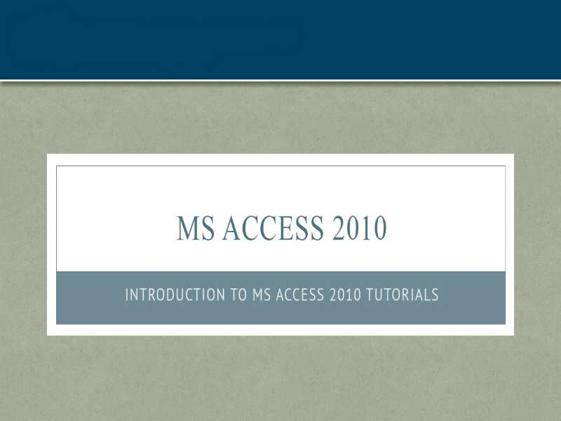 MS Access 2010: Introduction