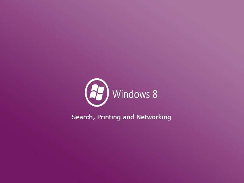 Windows 8.1 - Level 4 - Search, Printing and Networking