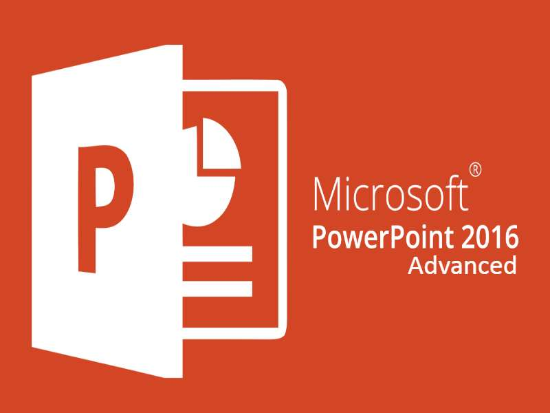 PowerPoint 2016 Advanced
