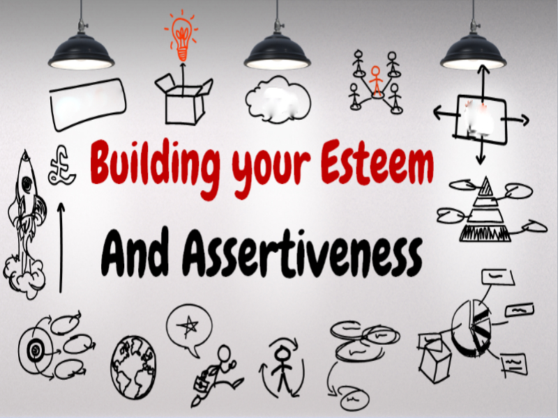 Self-Esteem and Assertiveness - Boost your Confidence in the Workplace