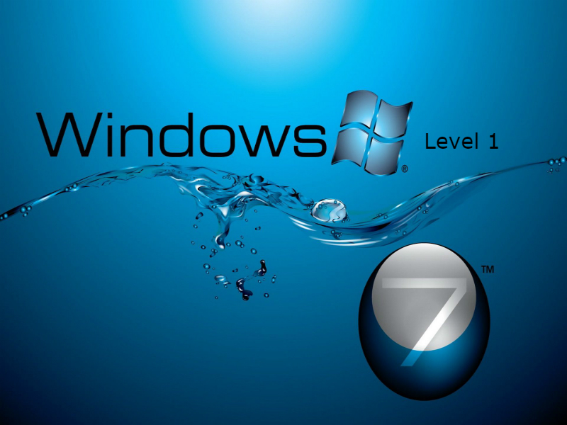 Windows 7 - Level 1