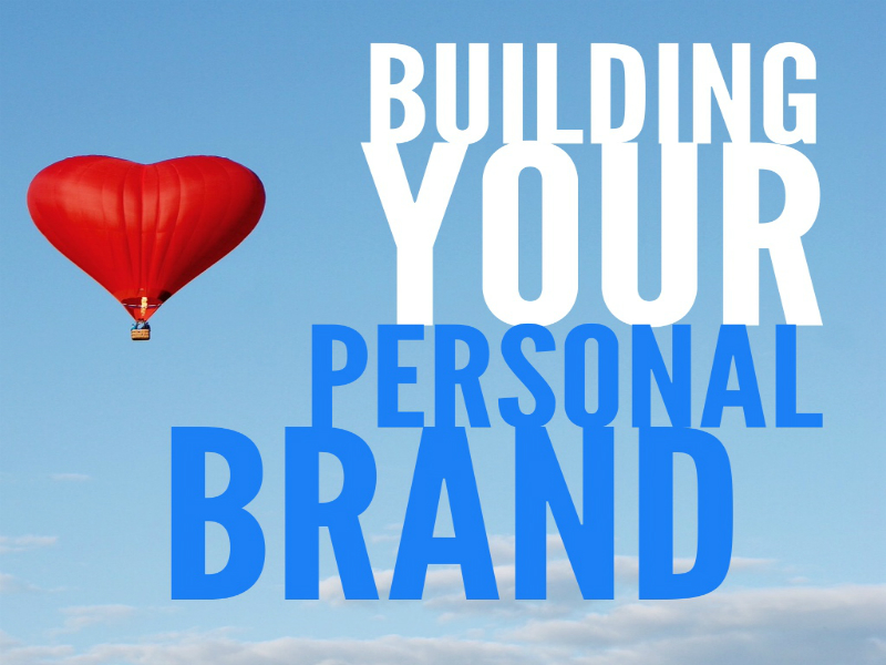 Building Your Personal Brand - Stand Out with a Strong Personal Brand